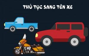 Thủ tục sang tên đổi chủ đối bằng lái xe máy, xe ô tô tphcm